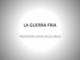 LA GUERRA FRIA - Prescott The Anglo American School