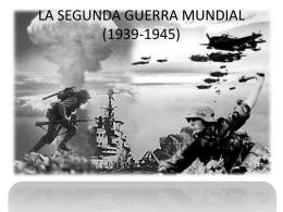 LA SEGUNDA GUERRA MUNDIAL (1939