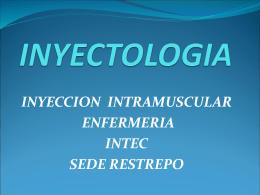 INYECTOLOGIA - enfermeria intec