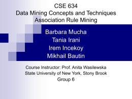 CSE 634 Data Mining Concepts and Techniques