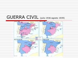 GUERRA CIVIL (julio 1936-agosto 1939)