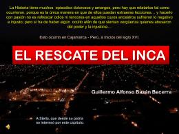 El rescate del Inca - Cajamarca
