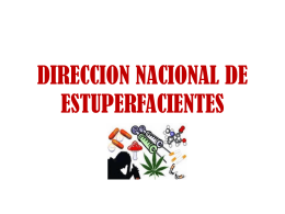 DIRECCION NACIONAL DE ESTUPERFACIENTES