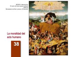 La moralidad del acto humano - Arguments