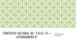 """Contexto Cultural de """"Calle 13 – Latinoamerica"""""""