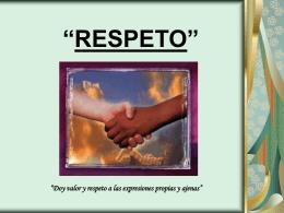 "RESPETO"""