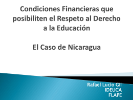 Condiciones Financieras que posibiliten el Respeto al