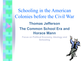 Schooling in the American Colonies