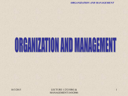 Organization and The Needs for Management