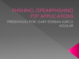 PHISHING /SPEARPHISHING P2P APPLICATIONS