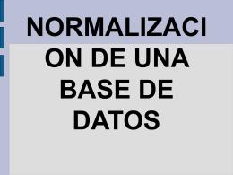 NORMALIZACION DE UNA BASE DE DATOS