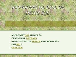 SERVIDORES DE BASE DE DATOS SQL