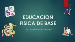 EDUCACION FISICA DE BASE