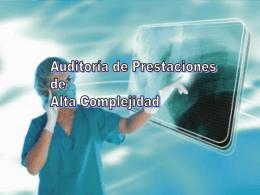 AUDITORIA DE PRESTACIONES DE ALTA COMPLEJIDAD
