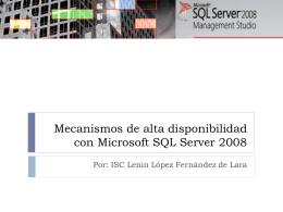Mecanismos de alta disponibilidad con Microsoft SQL …
