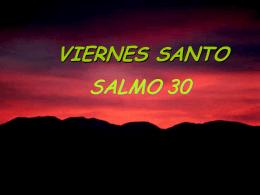 Viernes Santo Salmo 30