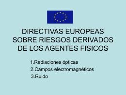 DIRECTIVAS EUROPEAS SOBRE RIESGOS DERIVADOS DE …