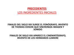 PRECEDENTES LOS INGREDIENTES INCIALES
