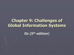 Chapter 9: Challenges of Global Information Systems