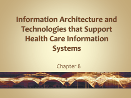 Information Architecture and Technologies that Support