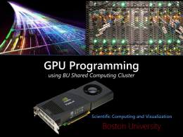GPU Programming - Boston University