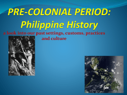PRE-COLONIAL PERIOD: Philippine History