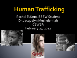 Human Trafficking - College of Social Work Student …