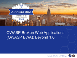 OWASP Broken Web Applications (OWASP BWA): Beyond …