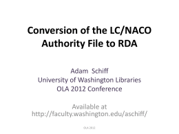 Conversion of the LC/NACO Authority File to RDA