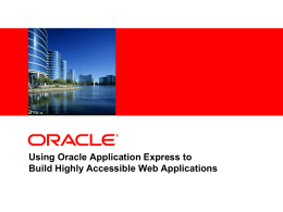 Using Oracle Application Express to Build Highly