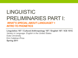 Linguistic Preliminaries Part I: Phonetics & Phonolgoy