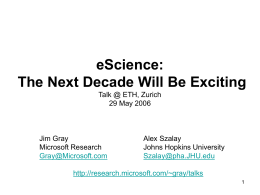 eScience: The Next Decade Will Be Exciting