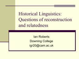 Historical Linguistics: Questions of reconstruction and