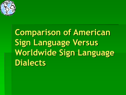 Comparison of ASL and Other Sign Languages of Other …