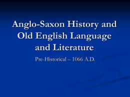 Anglo-Saxon & Old English History and Literature