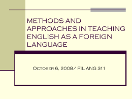 METHODS AND APPROACHES IN TEACHING A FOREIGN …