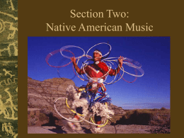 Lecture Three: Native American Music