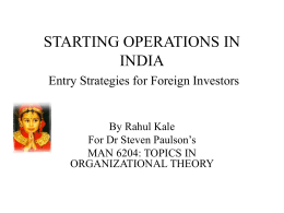 STARTING OPERATIONS IN INDIA Entry Strategies for …