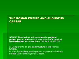 THE ROMAN EMPIRE AND AUGUSTUS CAESAR