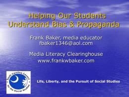 Helping Our Students Understand Bias & Propaganda