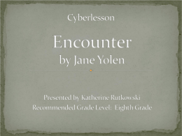 Encounter by Jane Yolen - Reading and Language Arts …