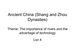 Ancient China (Shang and Zhou Dynasties) Theme: The