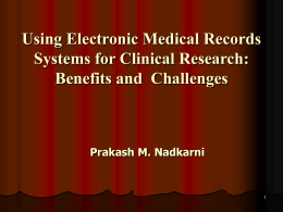 Using Electronic Medical Records Systems for Clinical