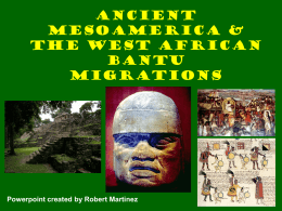 Ancient Mesoamerica & the West African Bantu Migrations