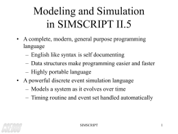 Modeling and Simulation in SIMSCRIPT II.5