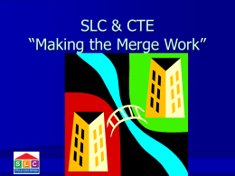 A-G, CTE, and SLC