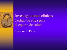 Investigaciones clinicas Codigo de etica para el equipo de