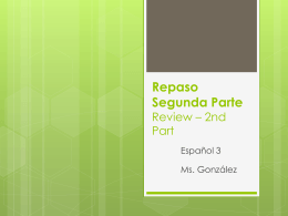 Repaso Segunda Parte Review – 2nd Part