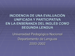 INCIDENCIA DE UNA EVALUACION UNIFICADA Y …