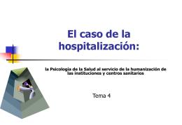 La estructura organizacional del hospital y sus efectos